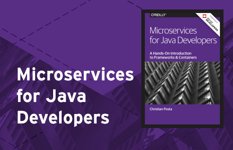 Microservices for Java developers ebook available for free.