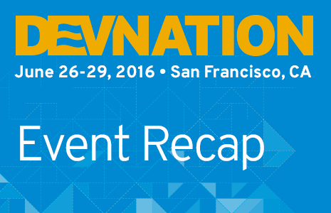 Didn't make it to DevNation? Watch DevNation sessions OnDemand!