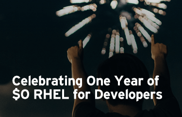 Join us and download your $0 RHEL for Developers now.