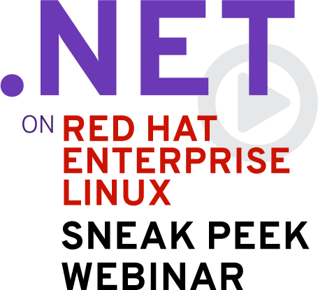 .NET on RHEL Sneak Peak Webinar