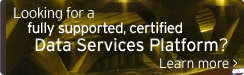 Looking for a fully supported, certified Data Services Platform?