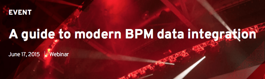 A guide to modern BPM data integration