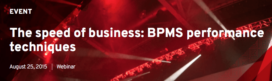 The speed of business: BPMS performance techniques
