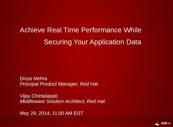 How to achieve real-time performance while securing your application data