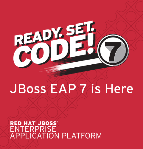 Ready. Set. Code! Get the latest release of JBoss EAP 7.